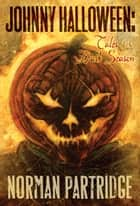 Johnny Halloween - Tales of the Dark Season ebook by Norman Partridge