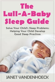 THE LULL-A-BABY SLEEP GUIDE 3