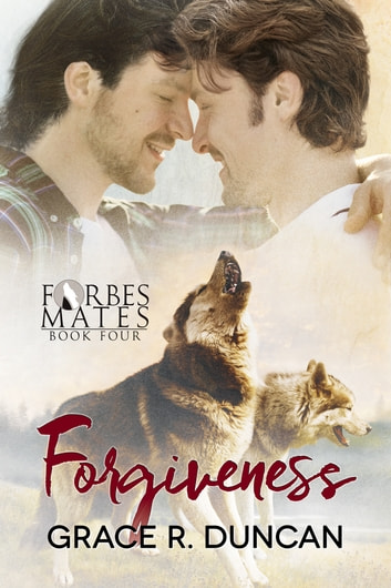 Forgiveness ebook by Grace R. Duncan