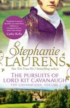 The Pursuits of Lord Kit Cavanaugh ebook by