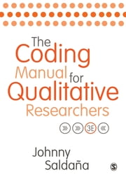 The Coding Manual for Qualitative Researchers ebook by Mr. Johnny Saldana