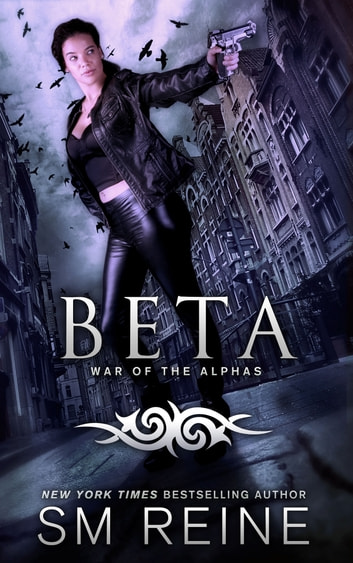 Beta - An Urban Fantasy Novel ebook by SM Reine