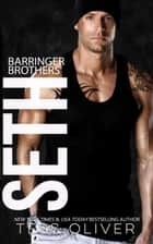 Seth - The Barringer Brothers ebook by Tess Oliver