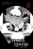 The Witch's House: The Diary of Ellen, Chapter 2 ebook by Fummy, Yuna Kagesaki