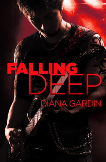 Falling Deep ebook by Diana Gardin