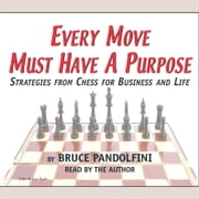 Bruce pandolfini ebook and audiobook search results rakuten kobo every move must have a purpose audiobook by bruce pandolfini fandeluxe PDF