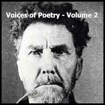Voices of Poetry - Volume 2 audiobook by Ezra Pound,William Butler Yeats,Robert Graves,Edna St. Vincent Millay,Richard Eberhart,Philip Levine,Marianne Moore,Stephen Spender,Vachel Lindsay