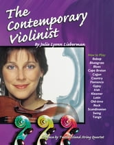 The Contemporary Violinist - Preface by Turtle Island String Quartet ebook by Julie Lyonn Lieberman