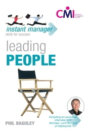 Instant Manager: Leading People ebook by Phil Baguley