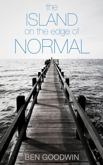 The Island on the Edge of Normal ebook by Guy New York