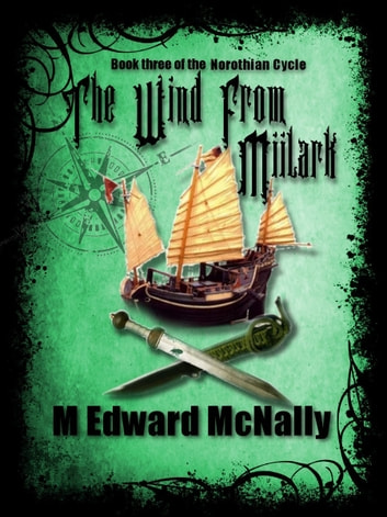 The Wind from Miilark ebook by M. Edward McNally