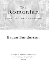 The Romanian - Story of an Obsession ebook by Bruce Benderson