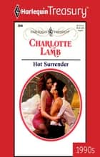 Hot Surrender ebook by Charlotte Lamb