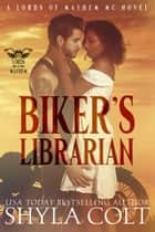 Biker's Librarian ebook by Shyla Colt