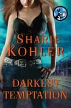 Darkest Temptation ebook by Sharie Kohler