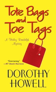 Tote Bags and Toe Tags ebook by Dorothy Howell