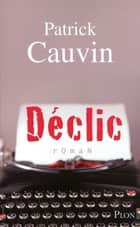 Déclic ebook by Patrick CAUVIN