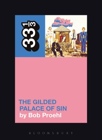 Flying Burrito Brothers' The Gilded Palace of Sin ebook by Bob Proehl
