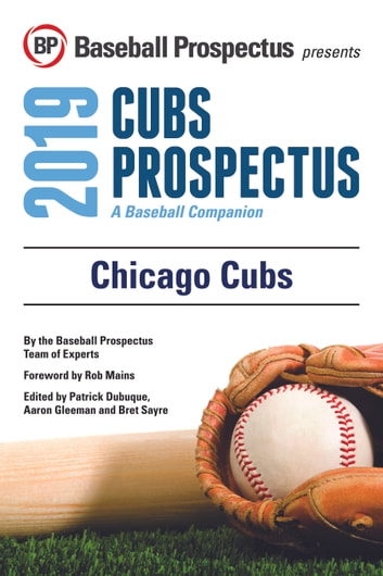 Chicago Cubs 2019 - A Baseball Companion ebook by Baseball Prospectus
