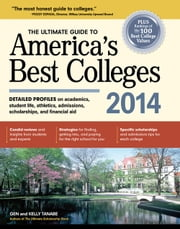 The Ultimate Guide to America's Best Colleges 2014 ebook by Gen Tanabe,Kelly Tanabe