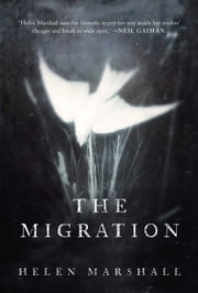 The Migration eBook by Helen Marshall