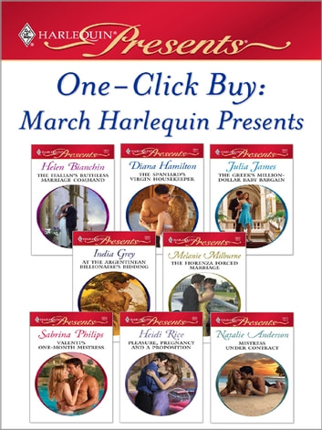 One-Click Buy: March 2009 Harlequin Presents ebook by Helen Bianchin,Diana Hamilton,Julia James,India Grey,Melanie Milburne,Sabrina Philips,Heidi Rice,Natalie Anderson