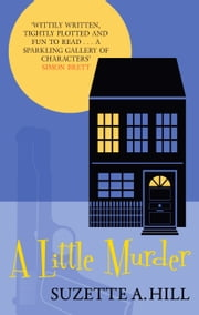 A Little Murder ebook by Suzette A. Hill