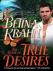 The Book of True Desires ebook by Betina Krahn