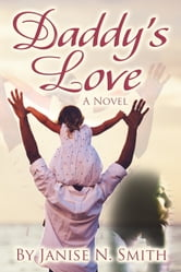 Daddy's Love ebook by Janise Smith