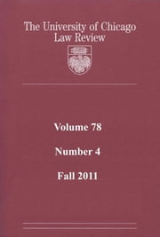 University of Chicago Law Review: Volume 78, Number 4 - Fall 2011 ebook by University of Chicago Law Review