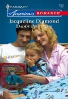 Daddy Protector ebook by Jacqueline Diamond