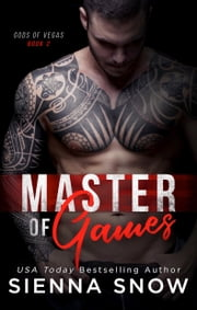 Master of Games ebook by Sienna Snow