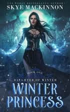 Winter Princess ebook by