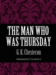 The Man Who Was Thursday (Mermaids Classics) ebook by G. K. Chesterton
