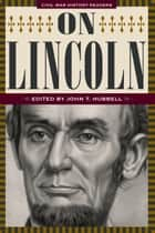 On Lincoln ebook by John T. Hubbell