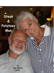 A Steak & Potatoes Man ebook by Viga Boland