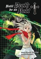 Until Death Do Us Part, Vol. 1 ebook by Hiroshi Takashige, DOUBLE-S