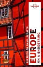 Lonely Planet Europe on a shoestring ebook by