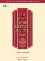 Easy Songs for the Beginning Baritone/Bass (Songbook) ebook by Hal Leonard Corp.,Joan Frey Boytim