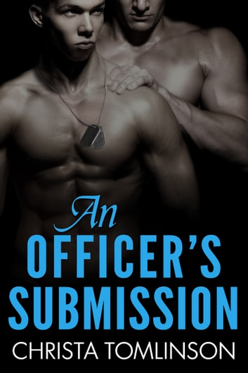 An Officer's Submission ebook by Christa Tomlinson