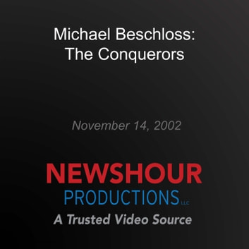 Michael Beschloss: The Conquerors audiobook by PBS NewsHour
