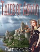 Tales of Aswin ebook by Carmenica Diaz