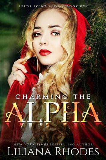 Charming The Alpha ebook by Liliana Rhodes