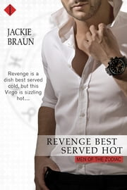 Revenge Best Served Hot ebook by Jackie Braun