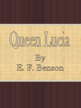 Queen Lucia ebook by E. F. Benson