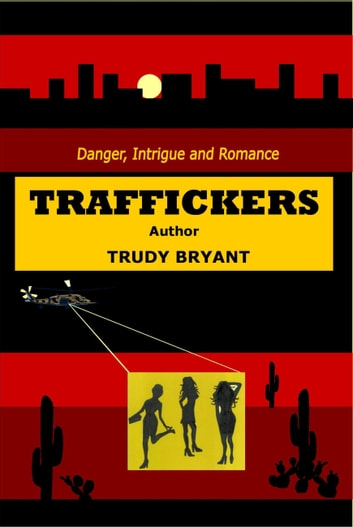Traffickers ebook by Trudy Bryant