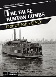 The false Burton Combs ebook by Carroll John Daly