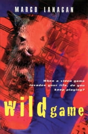 WildGame ebook by Margo Lanagan