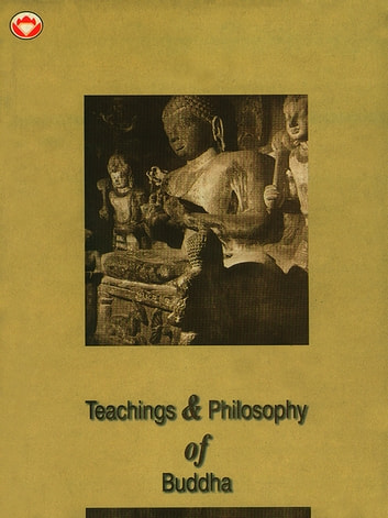 Teachings and Philosophy of Buddha ebook by Udit Sharma