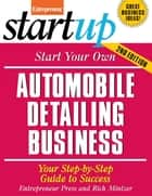 Start Your Own Automobile Detailing Business ebook by Entrepreneur Press